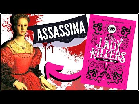 Resenha LADY KILLERS: Casos reais de mulheres assassinas | #Resenha01