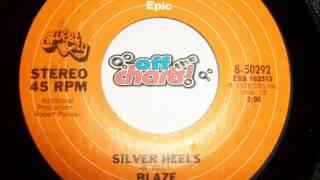 Blaze - Silver Heels ■ 45 RPM 1976 ■ OffTheCharts365
