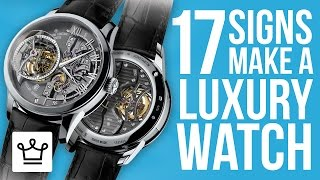 17 Signs Of What Makes A Luxury Watch