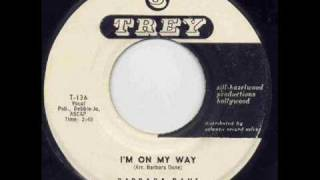 Barbara Dane - I'm on my way.
