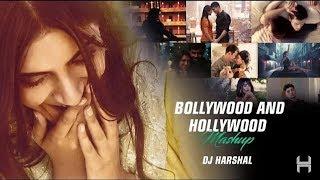The Bollywood And Hollywood Romantic Mashup 2  2018