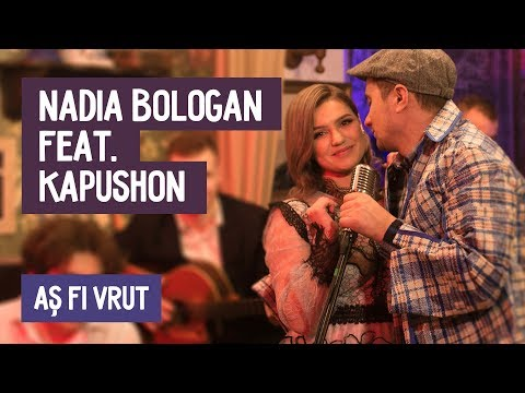 Nadia Bologan & Kapushon – As fi vrut Video