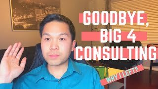 I QUIT BIG 4 CONSULTING! | Here's Why (Cybersecurity Advisory)