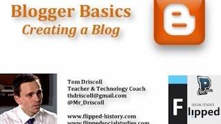 Blogger Basics: Creating A Blog