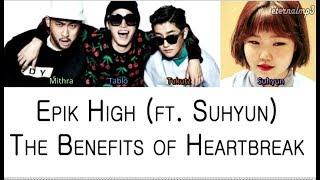 Epik High - The Benefits of Heartbreak ft. Lee Suhyun (Color Coded Lyrics ENGLISH/ROM/HAN)
