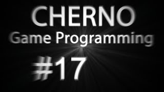 Support this series and get rewards! ► http://www.patreon.com/thecherno Welcome to Game Programming, a series in which we take an in depth look at how to mak...