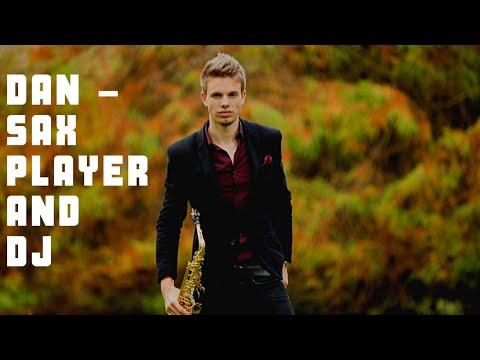 Dan - Sax Player & DJ Video