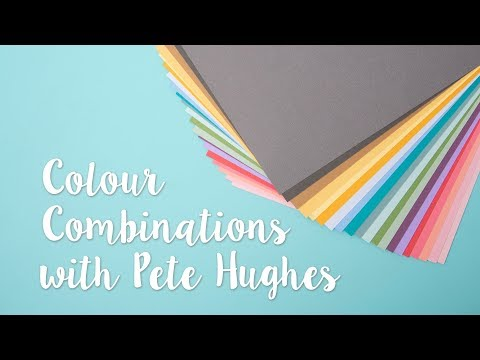 How to choose colour combinations with Pete Hughes