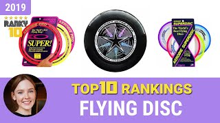 Best Flying Disc Top 10 Rankings, Review 2019 & Buying Guide
