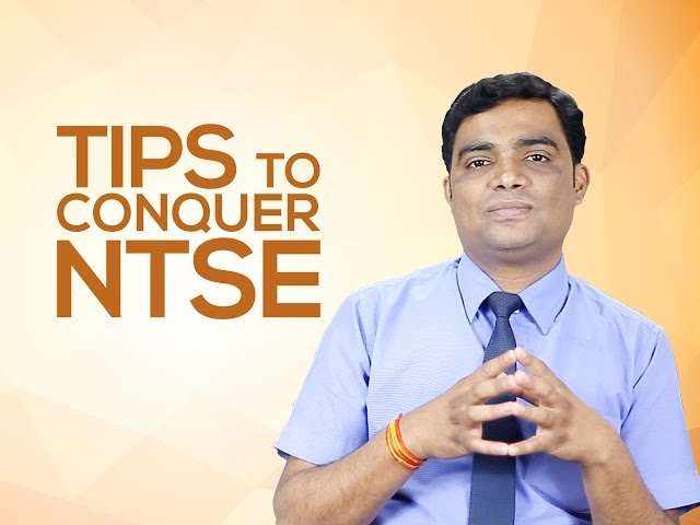 Tips to Conquer NTSE by the Mentor who has produced Record NTSE selections in India