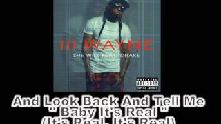 Lil Wayne Ft. Drake - She Will [Pro Lyrics] (Explicit)