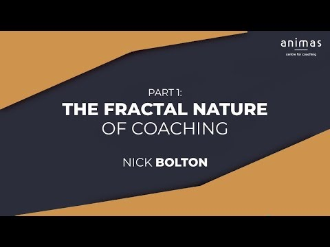 The Fractal Nature of Coaching (Part 1)