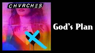 CHVRCHES - God's Plan
