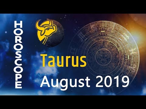 Download Taurus Horoscope August Monthly Horoscopes 2019 Preview