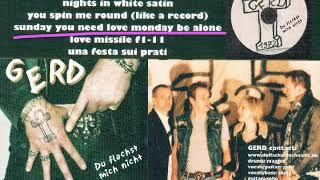 08 GERD - Sunday You Need Love Monday Be Alone