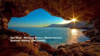Karl Blue - Morning Breeze (Nistad Remix)[SMLD008B]