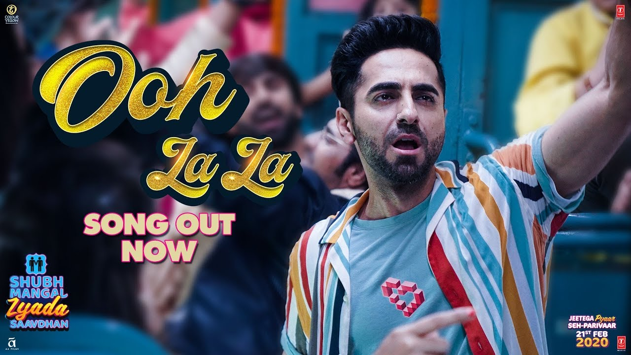 Ooh La La Lyrics in Hindi - Shubh Mangal Zyada Saavdhan - Ayushmann Khurrana