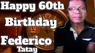 60th birthday tatay federico