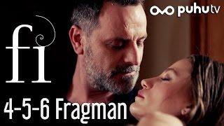 Fi 4-5-6. Bölümler Fragman