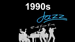 1990s and 1990s #Jazz and #JazzMusic: Smooth Jazz 1990s, 90s Jazz and 90s Jazz Instrumental