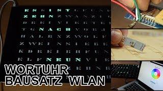 """Wortuhr: Der Bausatz von """"build-yours.de"""""""
