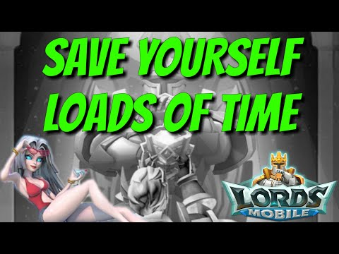 Awesome Time Saver! - Lords Mobile