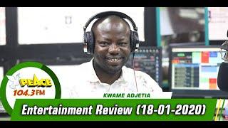 ENTERTAINMENT REVIEW ON PEACE 104.3 FM (18/01/2020)