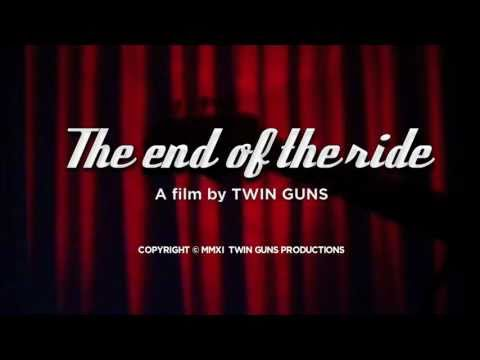 TWIN GUNS • The End of the Ride - official video