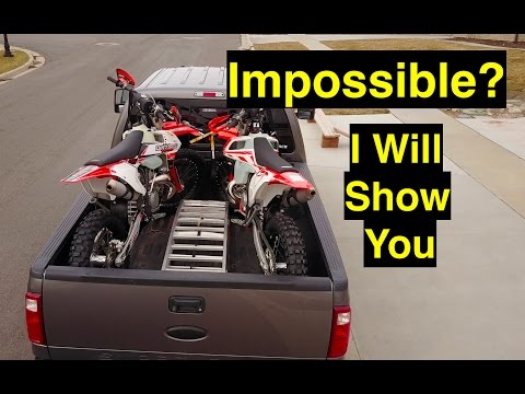 Impossible? Load 2 dirt bikes in short bed truck with tailgate shut? - Episode 222