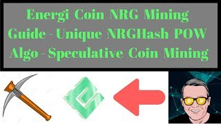 Energi Coin NRG Mining Guide - Unique NRGHash POW Algo - Speculative Coin Mining