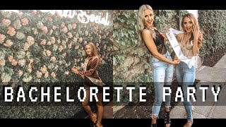 Bachelorette Party!!! - (bachelorette Weekend Vlog)