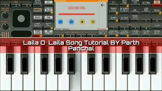 Laila O Laila | Song Tutorial | BY | Parth Panchal |