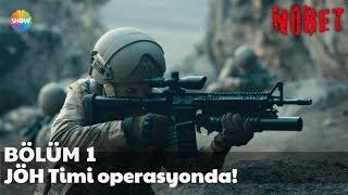 Nöbet 1. Bölüm   JÖH Timi Operasyonda!