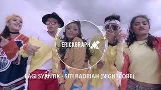 Gambar cover Siti Badriyah - Lagi Syantik (Nightcore Tiktok Remix)