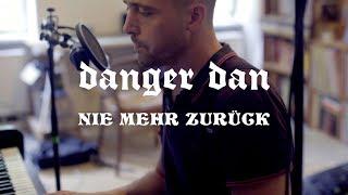 Danger Dan   Nie Mehr Zurück (Piano Version)