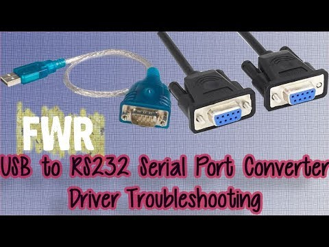 FWR USB to RS232 Serial Port Converter Driver Troubleshooting