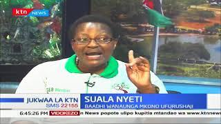Ufurushaji wa watu kutoka msitu wa Mau (Sehemu ya Pili)|Suala Nyeti