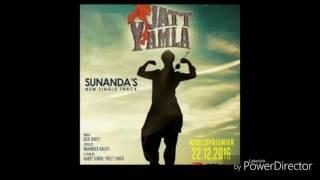 Jatt Yamla Full Video   Sunanda Sharma  Latest Punjabi Song 2017