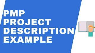 How to write project description in pmp application // VALID IN 2021