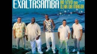 ExaltaSamba - 01 Valeu  - DVD  2009 - Ilha da Magia