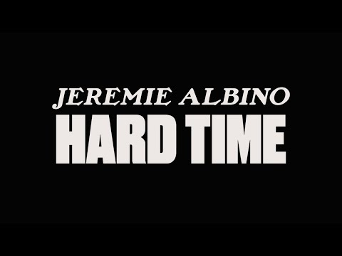 "Jeremie Albino - ""Hard Time"""