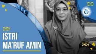 Profil Wury Estu Handayani - Istri Wapres RI 2019-2014 Ma'ruf Amin yang Terpaut Usia 31 Tahun