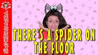 There's A Spider On The Floor | Children's Songs | Nursery Rhymes | Sing With Sandra