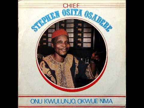 Chief Steven Osita Osadebe- Eze Obinwa