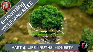 Wolfgang Riebe: Truths that can change your life, Part 4...