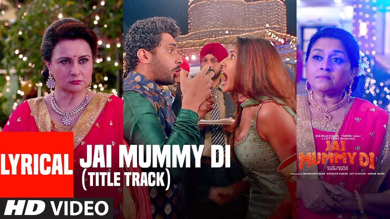 Jai Mummy Di (Title) Lyrics