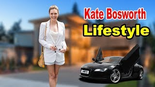 Kate Bosworth - Lifestyle, Boyfriend, Family, Net Worth, Biography 2019 | Celebrity Glorious