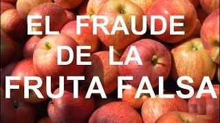 El FRAUDE de la FRUTA FALSA 🍎🍈🍌🍍   Documental
