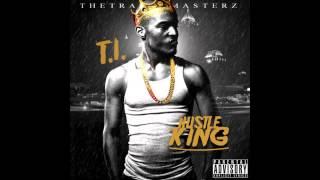 T.I. - What It Do (Hustle King Mixtape)