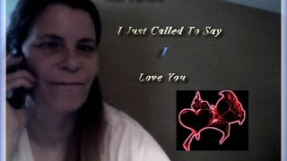 Mai I Just Called To Say I Love You